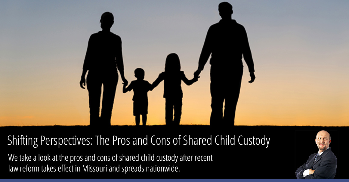 We take a look at the pros and cons of shared child custody after recent law reform takes effect in Missouri and spreads nationwide.